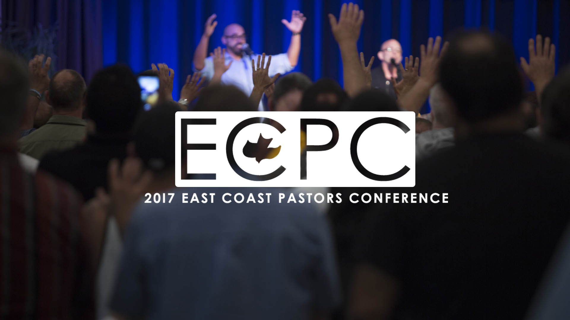 2017 East Coast Pastor's Conference
