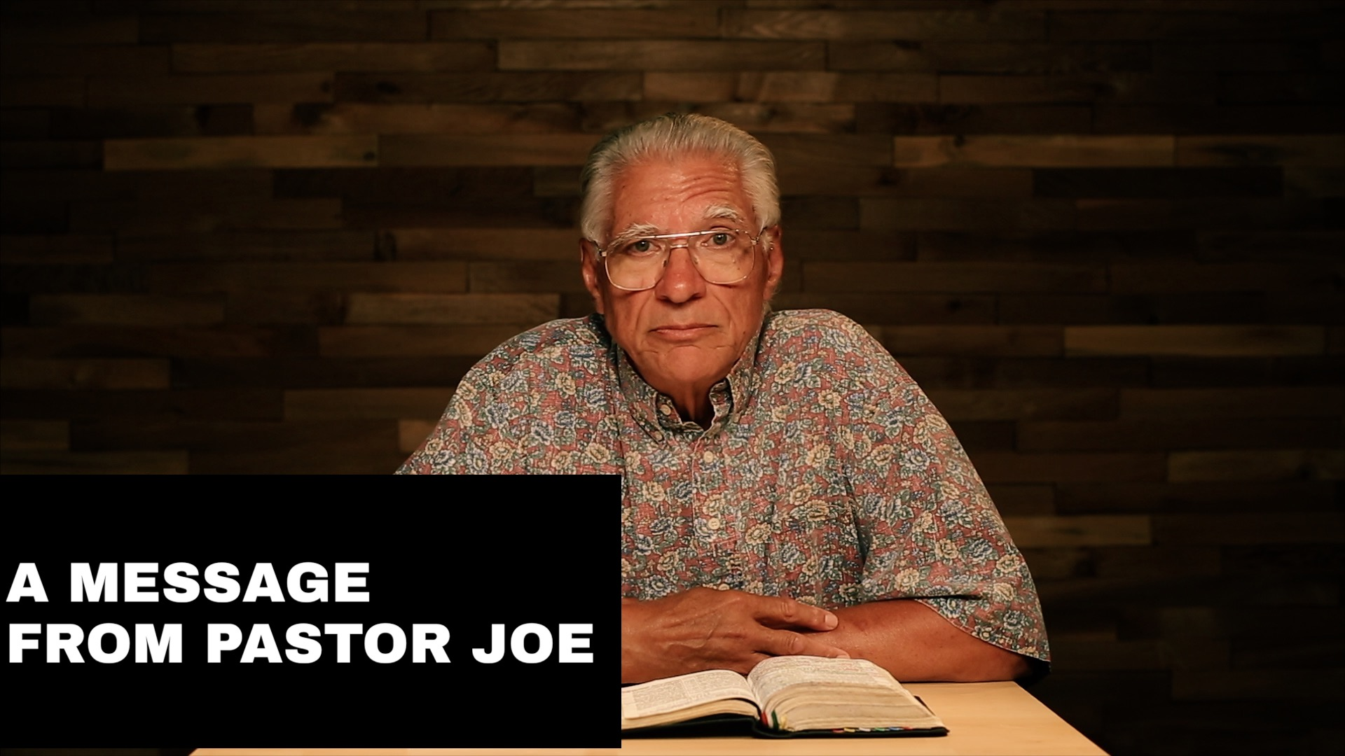 A Message from Pastor Joe