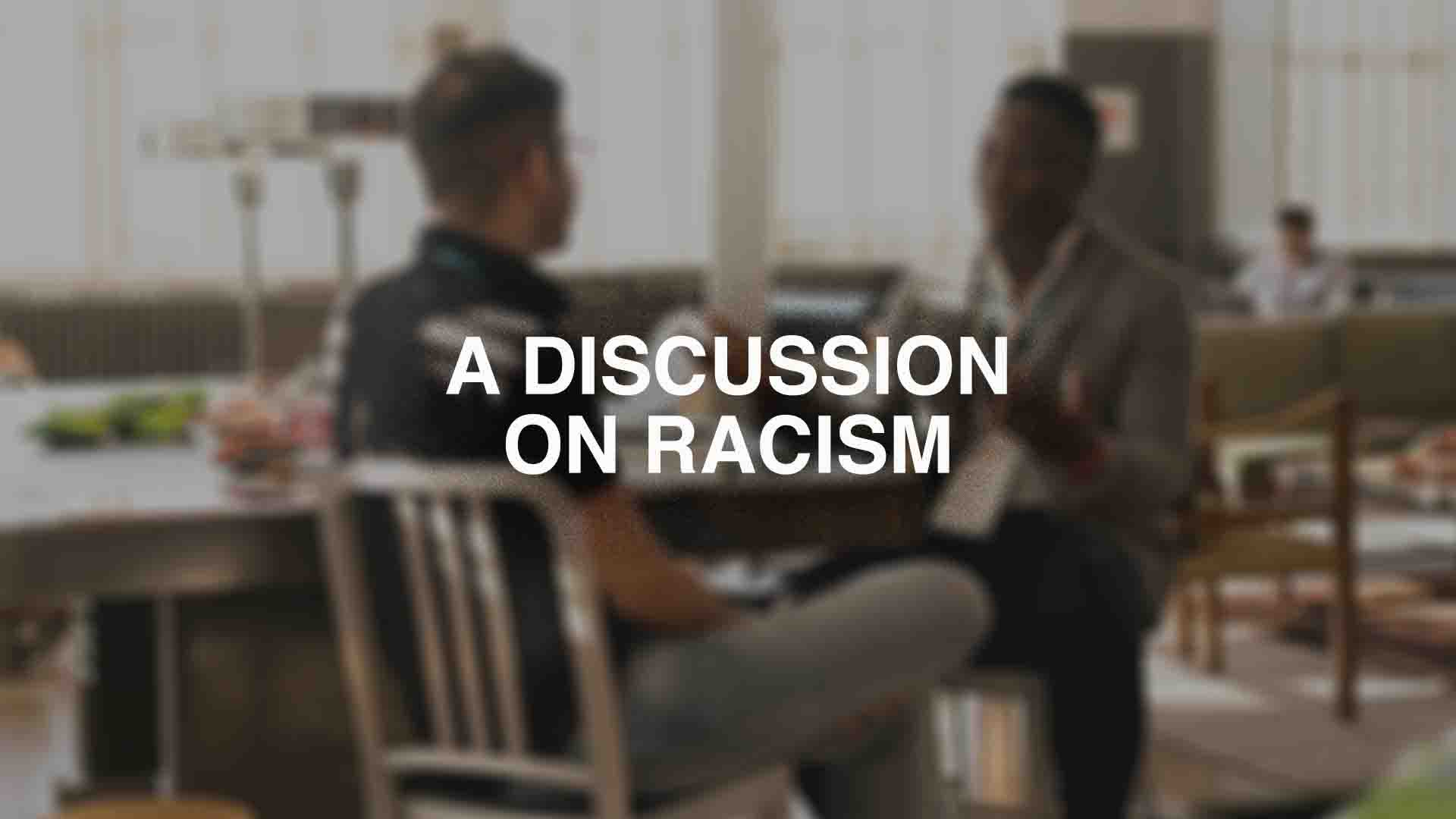 A Discussion on Racism