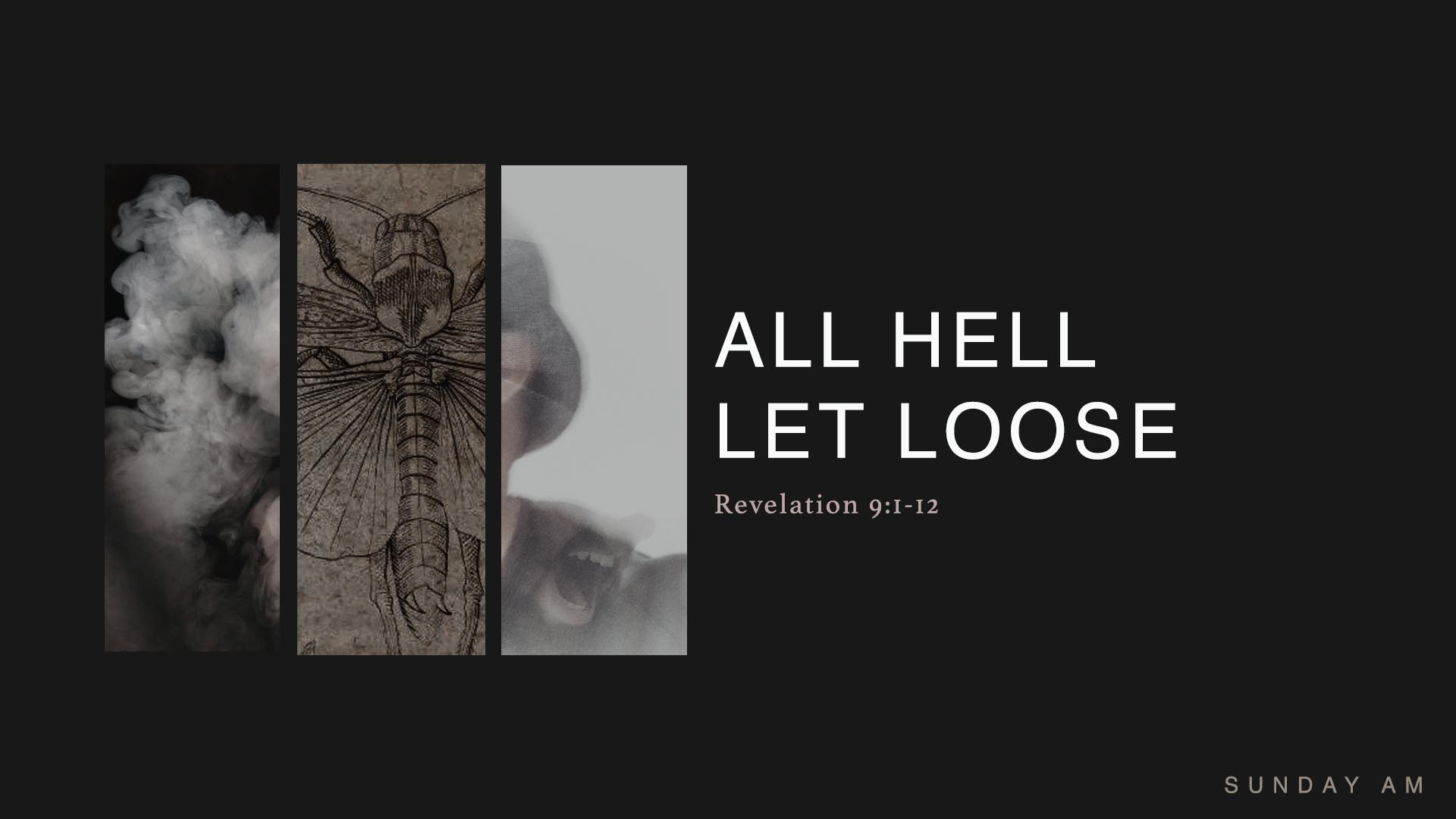 All Hell Let Loose - Revelation 9:1-12