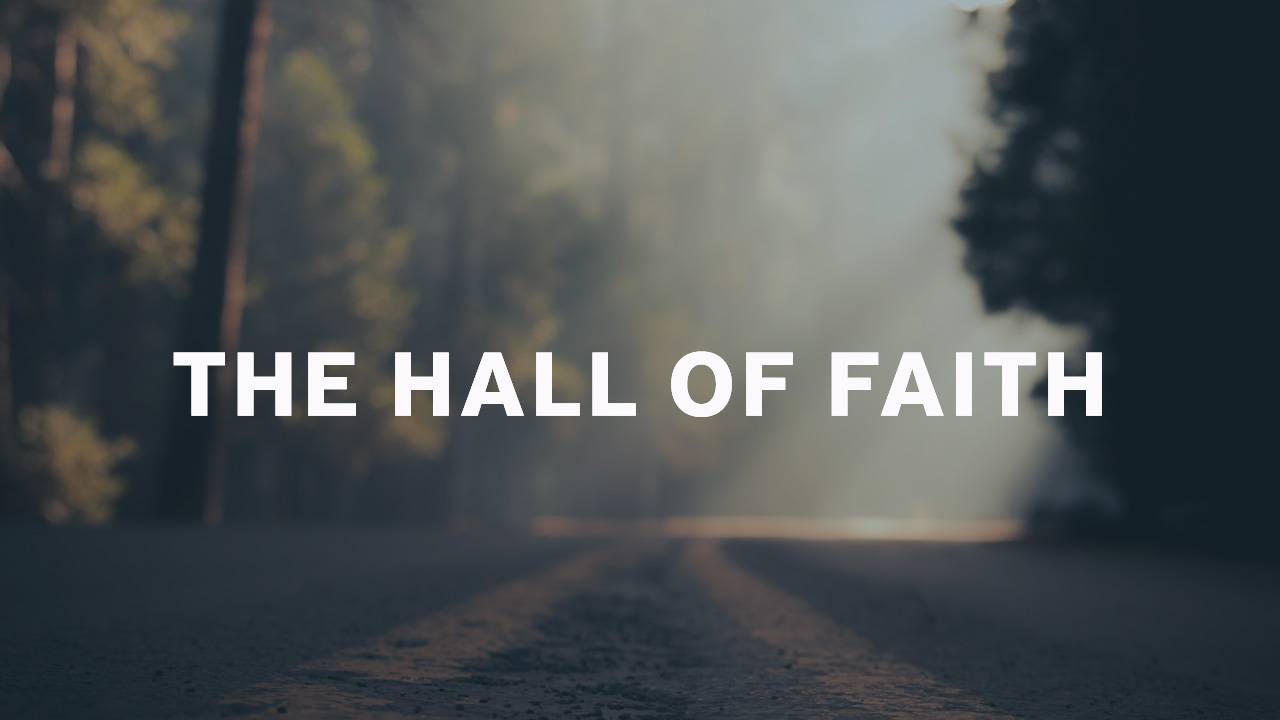 The Hall of Faith