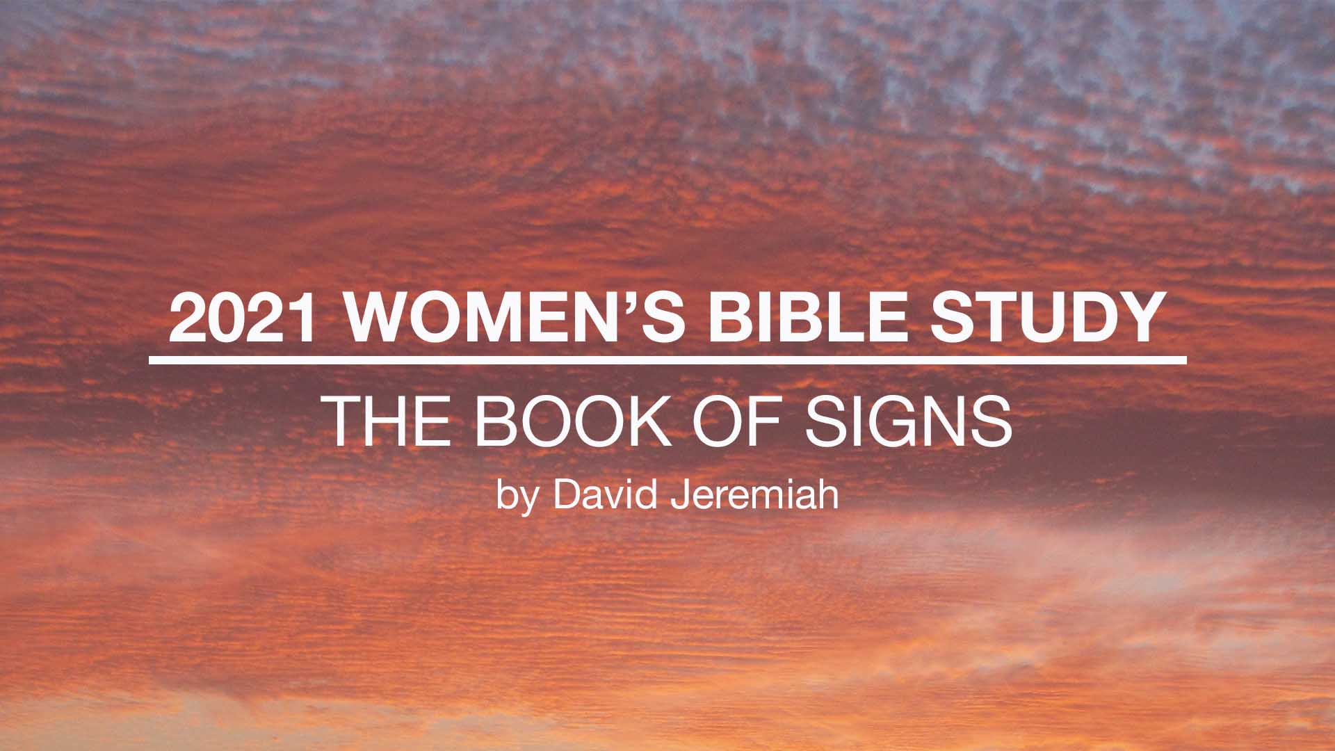 Women's Bible Study: The Book of Signs