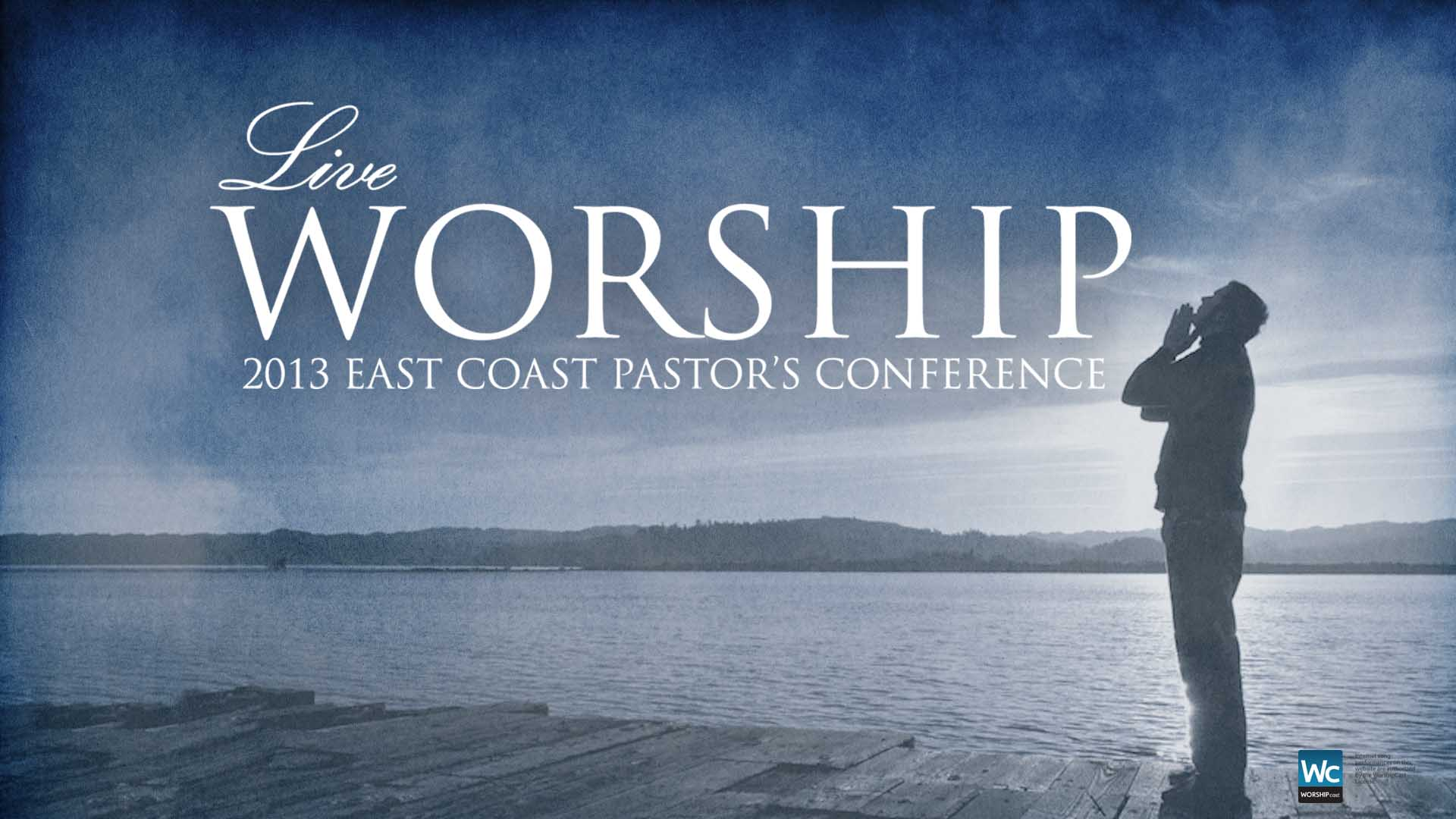 2013 East Coast Pastor's Conference Live Worship