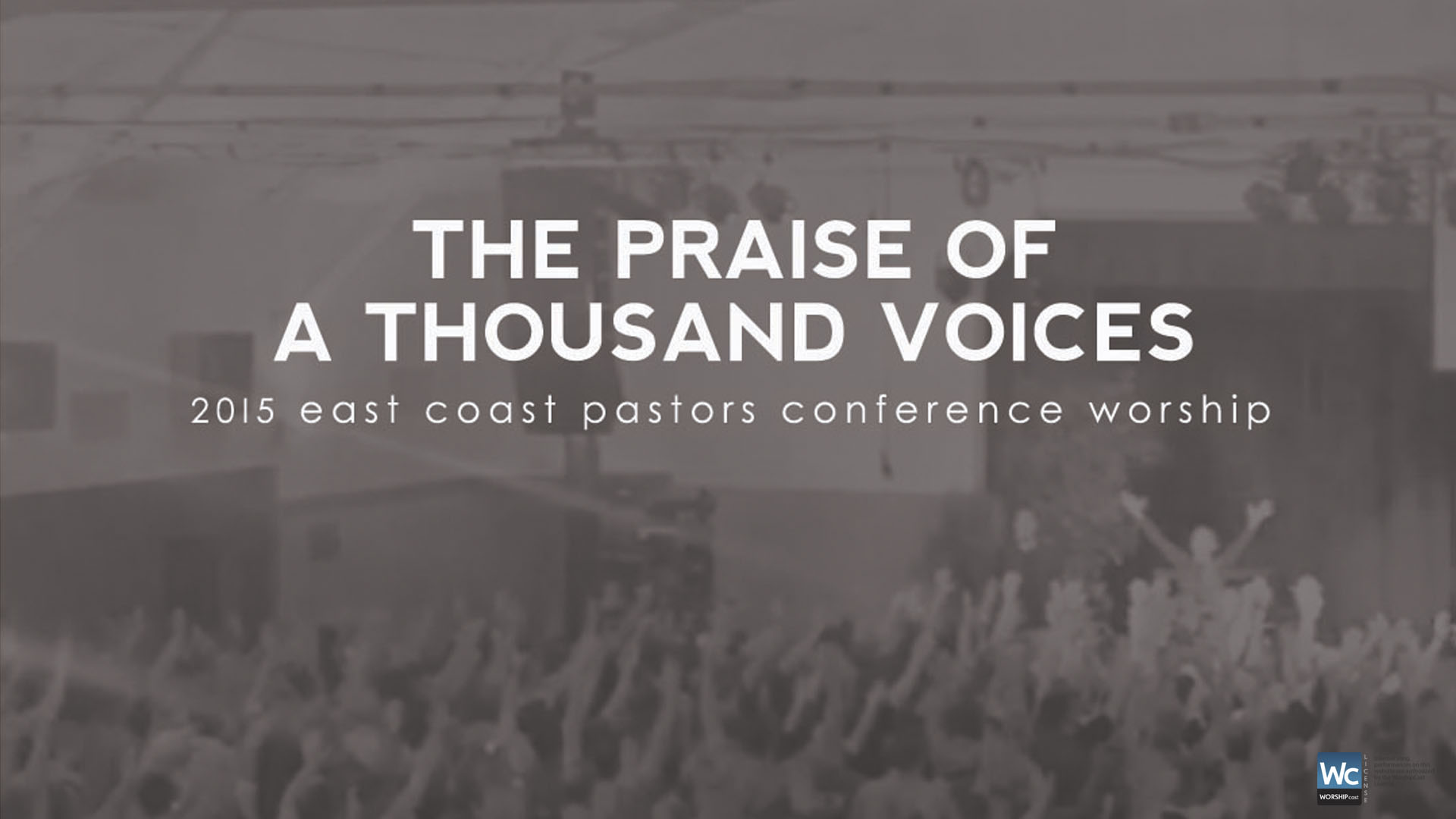 2015 East Coast Pastor's Conference Live Worship